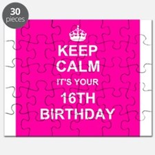 Keep Calm its your 16th Birthday Puzzle
