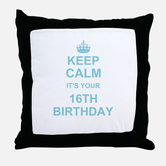 Keep Calm its your 16th Birthday - blue Throw Pill