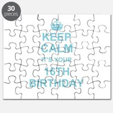 Keep Calm its your 16th Birthday - blue Puzzle