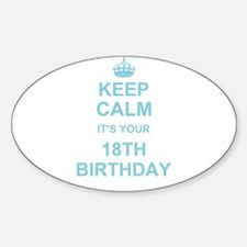 Keep Calm its your 18th Birthday Decal