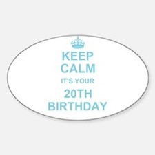 Keep Calm its your 20th Birthday Decal