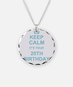 Keep Calm its your 20th Birthday Necklace