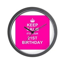 Keep Calm its your 21st Birthday Wall Clock