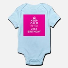 Keep Calm its your 21st Birthday Body Suit