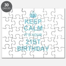 Keep Calm its your 21st Birthday Puzzle
