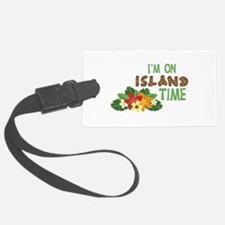 Im On Island Time Luggage Tag
