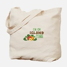 Im On Island Time Tote Bag