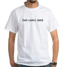 Old-school White ban comic sans Tee