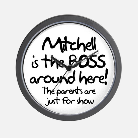Mitchell is the Boss Wall Clock