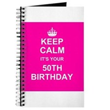 Keep Calm its your 50th Birthday Journal