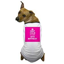 Keep Calm its your 55th Birthday Dog T-Shirt