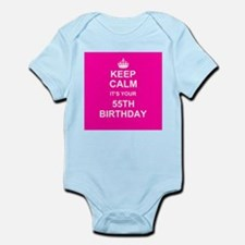 Keep Calm its your 55th Birthday Body Suit
