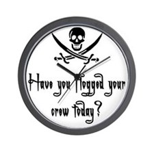 Have you flogged your crew to Wall Clock