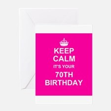 Keep Calm its your 70th Birthday Greeting Cards