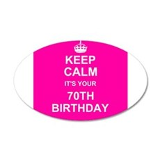 Keep Calm its your 70th Birthday Wall Sticker
