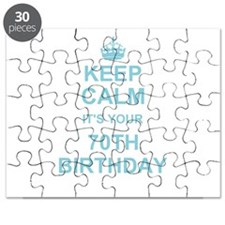 Keep Calm its your 70th Birthday Puzzle