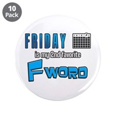 Friday is my 2nd favorite F word - Funny saying Gr