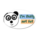 Im fluffy not fat Wall Decal