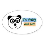 Im fluffy not fat Sticker