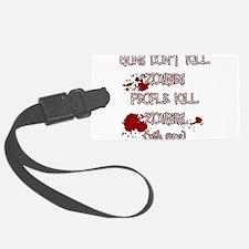 People Kill Zombies Luggage Tag
