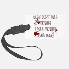 I Kill Zombies Luggage Tag