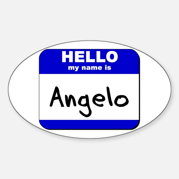 hello my name is angelo Oval Decal