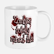 Zombies totally ruined this! Mugs