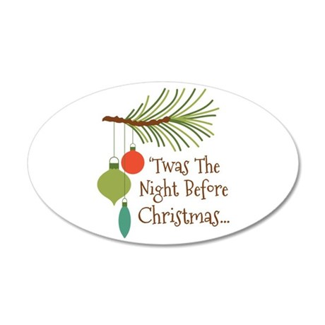 Twas The Night Before Christmas... Wall Decal
