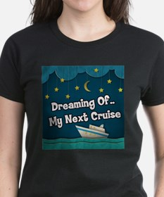 Dreaming Of My Next Cruise Tee