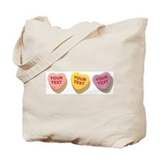 3 Candy Hearts CUSTOM TEXT Tote Bag