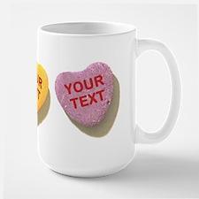 3 Candy Hearts CUSTOM TEXT Mugs
