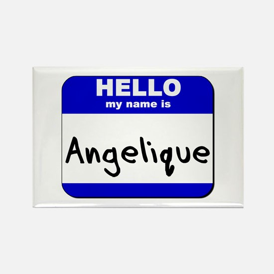 hello my name is angelique Rectangle Magnet