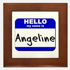 hello my name is angeline  Framed Tile