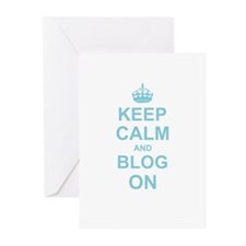 Keep Calm and Blog on Greeting Cards