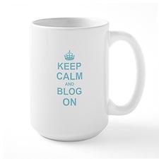 Keep Calm and Blog on Mugs