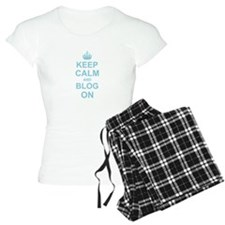 Keep Calm and Blog on pajamas