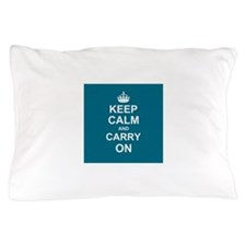 Keep Calm and Carry On - teal Pillow Case