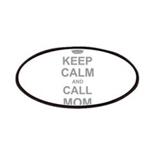 Keep Calm and Call Mom Patches