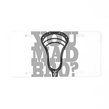 Lacrosse YouMadBro Aluminum License Plate