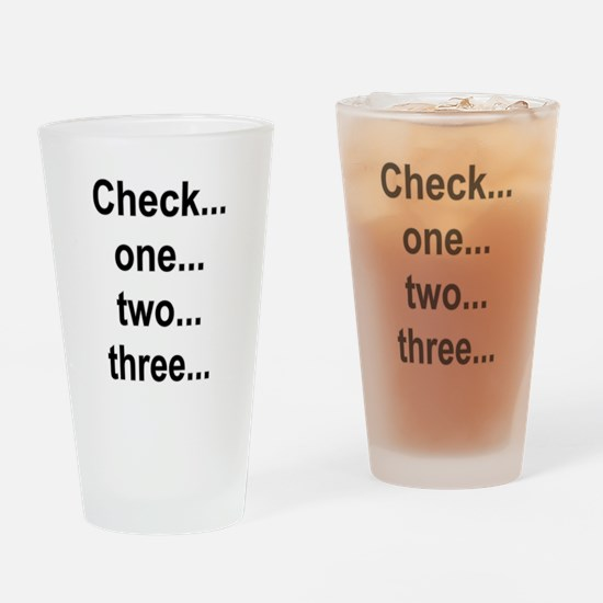 Check one Drinking Glass