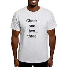 Check one T-Shirt