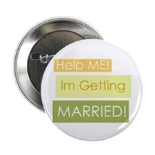 Help I'm Getting Married Button