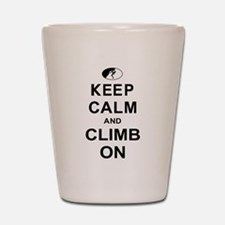 Keep Calm And Climb On Shot Glass