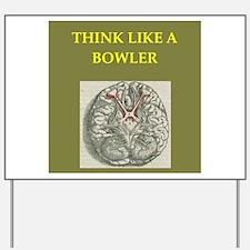 bowler Yard Sign