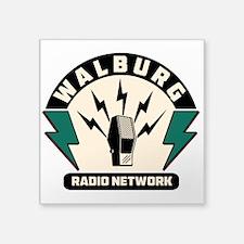 "Walburg Radio Network Square Sticker 3"" X 3"""