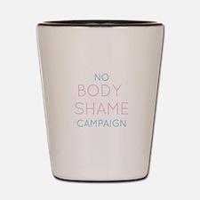 No Body Shame Campaign Shot Glass