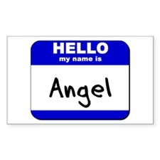 hello my name is angel Rectangle Decal