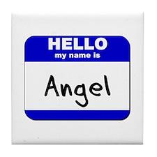 hello my name is angel  Tile Coaster
