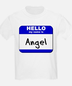 hello my name is angel T-Shirt