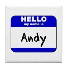hello my name is andy  Tile Coaster